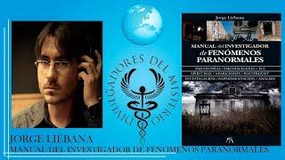 Manual del investigador de fenómenos paranormales por Jorge Liebana