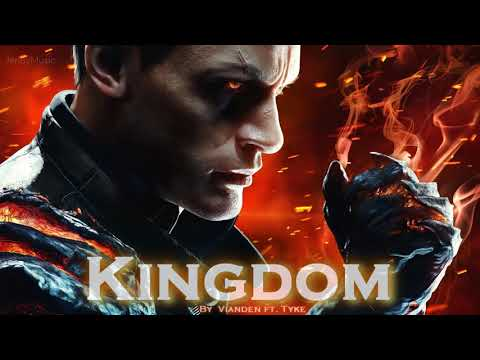 EPIC HIP HOP  &39;&39;Kingdom&39;&39; by Vianden feat Tyke T