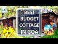 Best Budget Cottages To Stay In Goa Near Beach