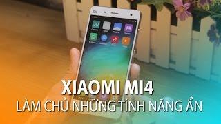 vuclip Làm chủ những tính năng ẩn trên giao diện MIUI Xiaomi Mi4