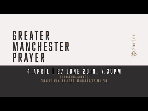 Greater Manchester Prayer 2019