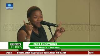 The Role Of Observers In 2019 Election Pt.4 |Prime Politics| thumbnail