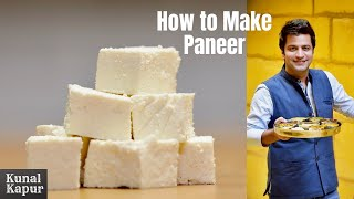 पनीर कैसे बनाये घर पे | How To Make Paneer At Home | Kunal Kapur Malai Paneer Cottage Cheese Recipe