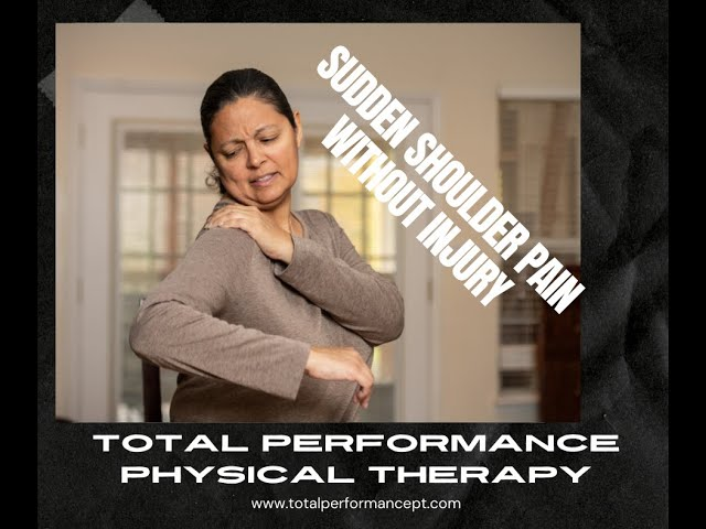 Sudden Shoulder Pain Without Injury