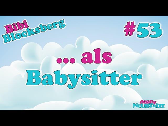 Inside Neustadt #53 Bibi als Babysitter