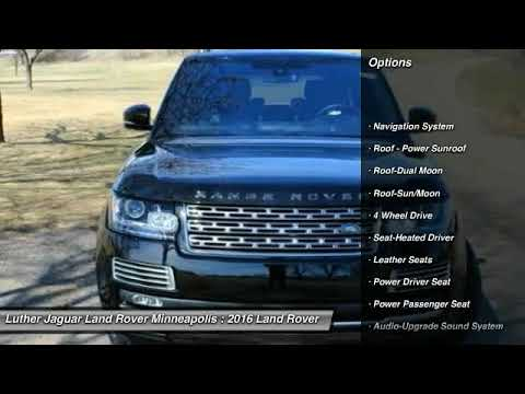 2016 Land Rover Range Rover Minneapolis, Golden Valley, St Paul, MN ...