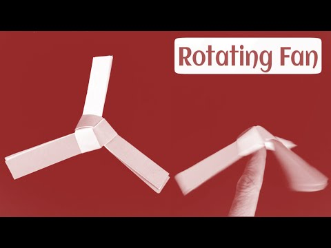 How To Make a Paper Origami Rotating Fan Paper Propeller - DIY rotating fan easy tutorial