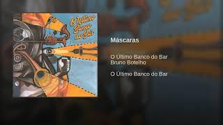 Baixar Máscaras - O Último Banco do Bar
