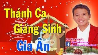 Thánh Ca Giáng Sinh - Noel 2016 | Những Bài Hát Giáng Sinh Hay Nhất - Gia Ân