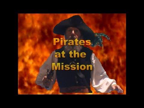 Pirates at Mission San Juan Capistrano (2002)
