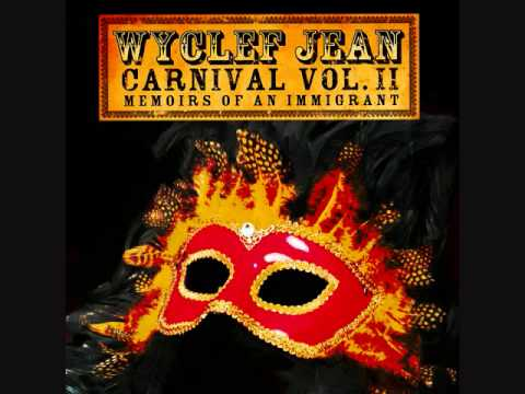 Wyclef Jean - Touch Your Button (Carnival Jam)