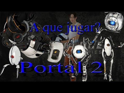 Analisis Portal 2 español: A que jugar?
