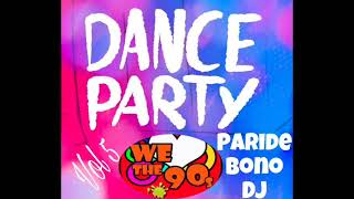 (PARTE5) La Più Bella Musica Dance anni 90-The best Dance 90 Compilation - Paride Bono Dj (PBDJ)