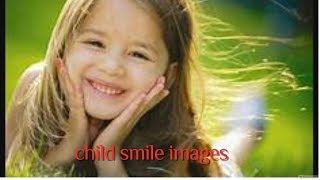 child smile images/happy child images
