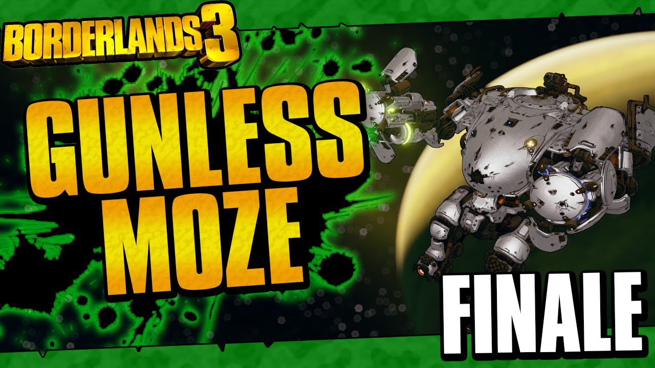 Borderlands 3 | Gunless Moze Funny Moments And Drops | Finale thumbnail