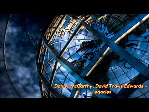 Danny McCarthy, David Travis Edwards - Legacies