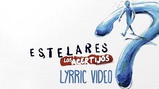 Estelares - Los Acertijos [AUDIO, adelanto nuevo disco de Estudio]