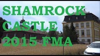 [FOLLOW ME AROUND] Shamrock Castle 2015