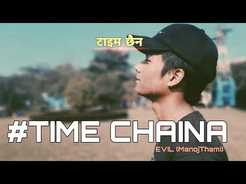 EVIL- #TIME CHAINA (official Music Video).#2020