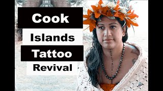 Condensed Interview: Indigenous Tattooing: Cook Islands Rarotonga Tatau/Tattoo Revival Stormy Kara