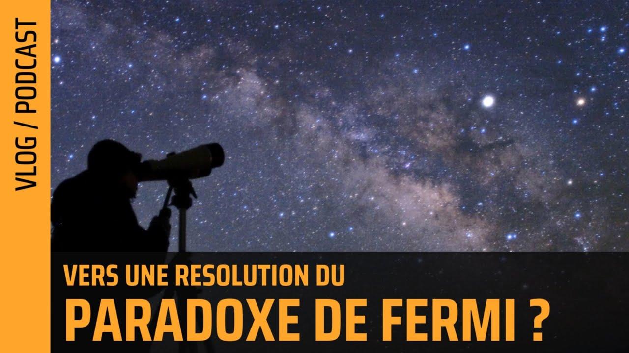 Vers la résolution du paradoxe de Fermi ? | The Flares