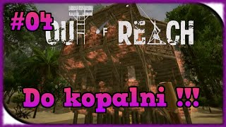 Zagrajmy w Out of Reach : Do kopalni !!Gameplay PL #04