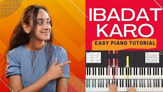 IBADAT KARO USKI CHORDS & NOTES - EASY PIANO TUTORIAL | WORSHIP SONGS 2021 | GOSPEL 2021