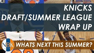 New York Knicks Draft & Summer League Wrap up with Jonathan Macri from the Knicks Wall