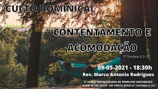 CONTENTAMENTO E ACOMODAÇÃO - 1ª Timóteo 6.3-10