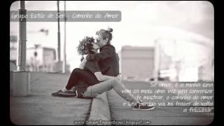 Grupo Estilo de Ser - Caminho do Amor ♪♫ (Lançamento 2013)