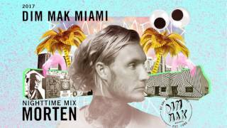 Video DIM MAK Miami 2017: Nighttime Mix by Morten download MP3, 3GP, MP4, WEBM, AVI, FLV Januari 2018