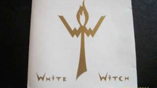White Witch We