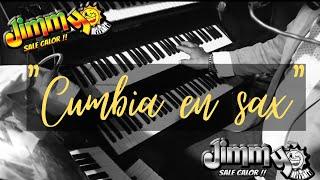 Jimmy Sale Calor | Cumbia en sax