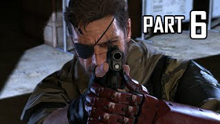Metal Gear Solid 5 The Phantom Pain Walkthrough Part 6 - Backup, Back Down (MGS5 Let's Play)