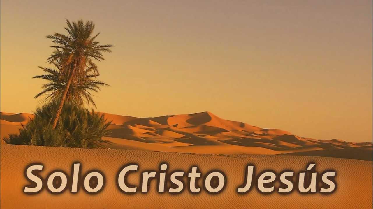 Solo Cristo Jesús | HD 1080p