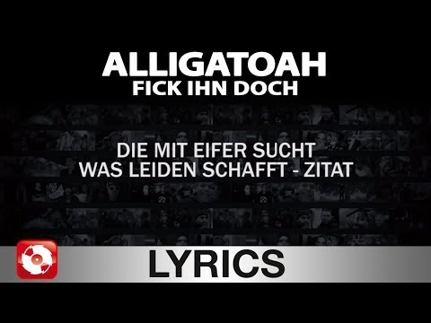 ALLIGATOAH - FICK IHN DOCH - AGGROTV LYRICS KARAOKE (OFFICIAL VERSION)