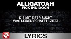ALLIGATOAH - FICK IHN DOCH - AGGROTV LYRICS KARAOKE (OFFICIAL VERSION)
