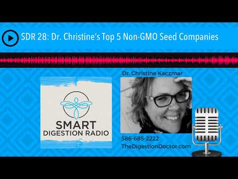 SDR 28: Dr. Christine's Top 5 Non-GMO Seed Companies