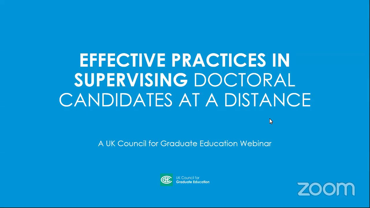 Effective Practices in Supervising Doctoral Candidates at a Distance