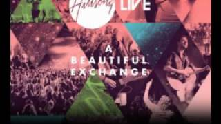 Hillsong - A Beautiful Exchange (with lyrics)