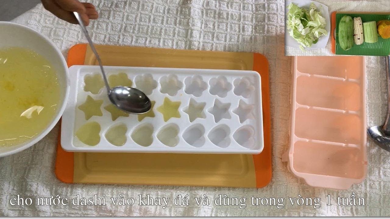 Hướng dẫn nấu nước DASHI rau củ cho bé ĂN DẶM – phần 1