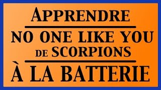 Cours de batterie - Apprendre No One Like You de Scorpions à la batterie