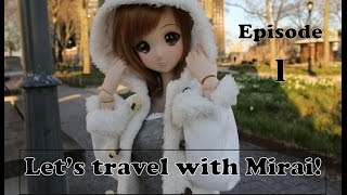 Lets Travel With Mirai! Ep 001