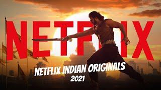 Netflix Indian Originals Coming to Netflix in 2021