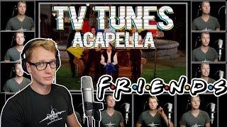 FRIENDS Theme - TV Tunes Acapella