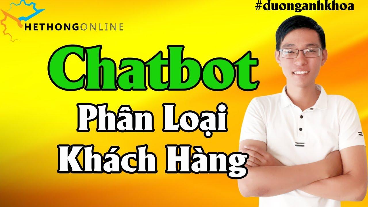 Chatbot Phân Loại Khách Hàng – Chatfuel Bá Đạo Làm Sao   Hệ Thống Online