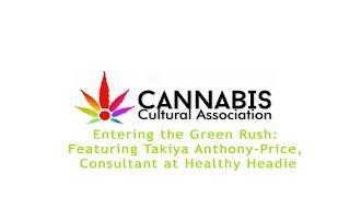 Takiya Anthony Price Entering the Green Rush panel recap