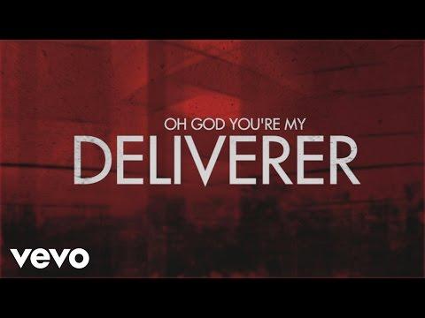Matt Maher - Deliverer (Lyric Video)