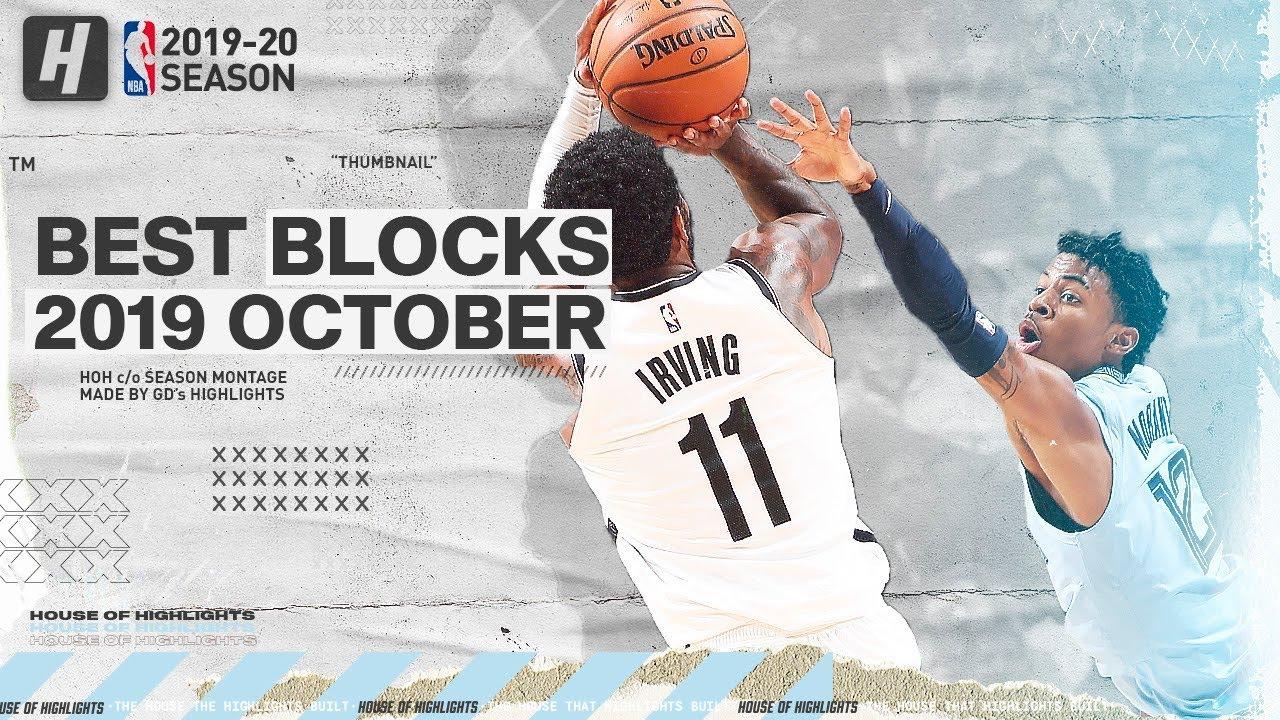 Nba S Best Blocks October 2019 20 Nba Season Youtube