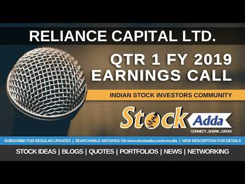 Reliance Capital Ltd Investors Conference Call Qtr1 FY19